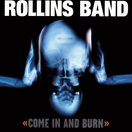 Rollins Band - Come In and Burn 1997