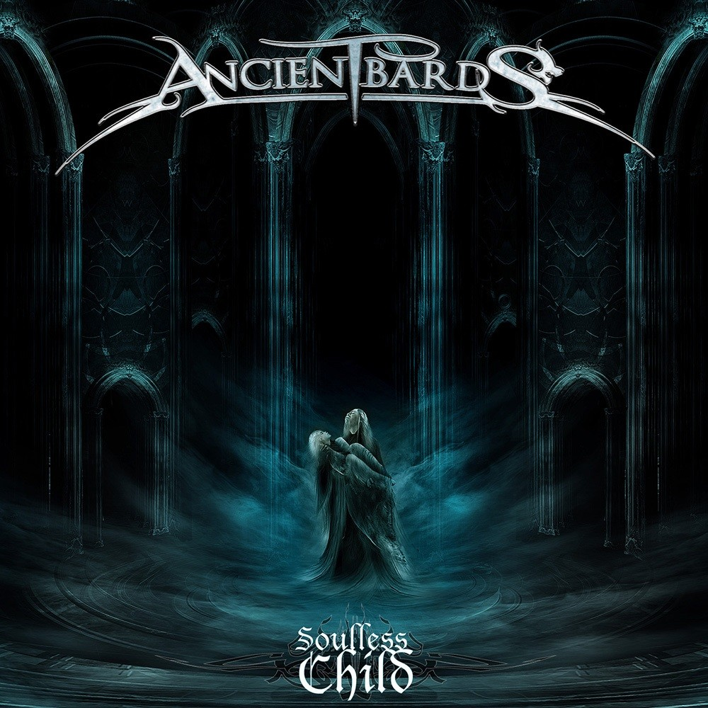 Ancient Bards - Soulless Child (2011) Cover