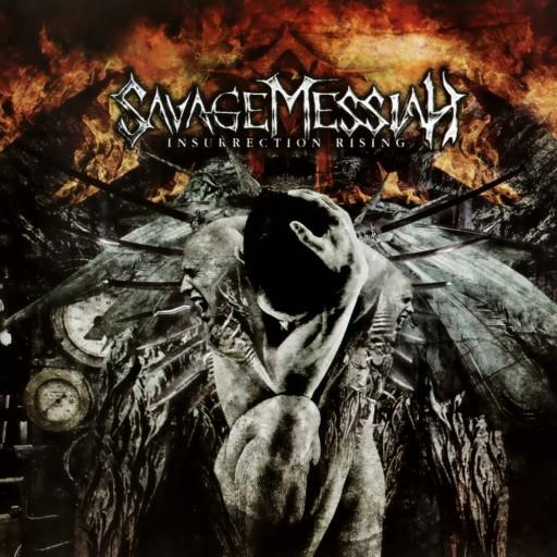 Savage Messiah - Insurrection Rising 2009