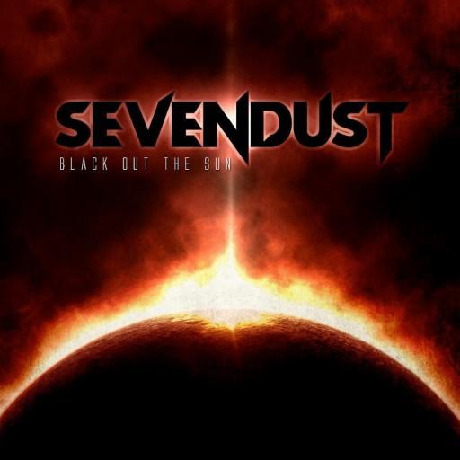 Sevendust - Black Out the Sun 2013