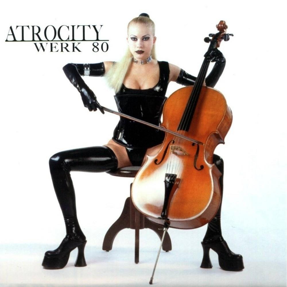 Atrocity - Werk 80 (1997) Cover