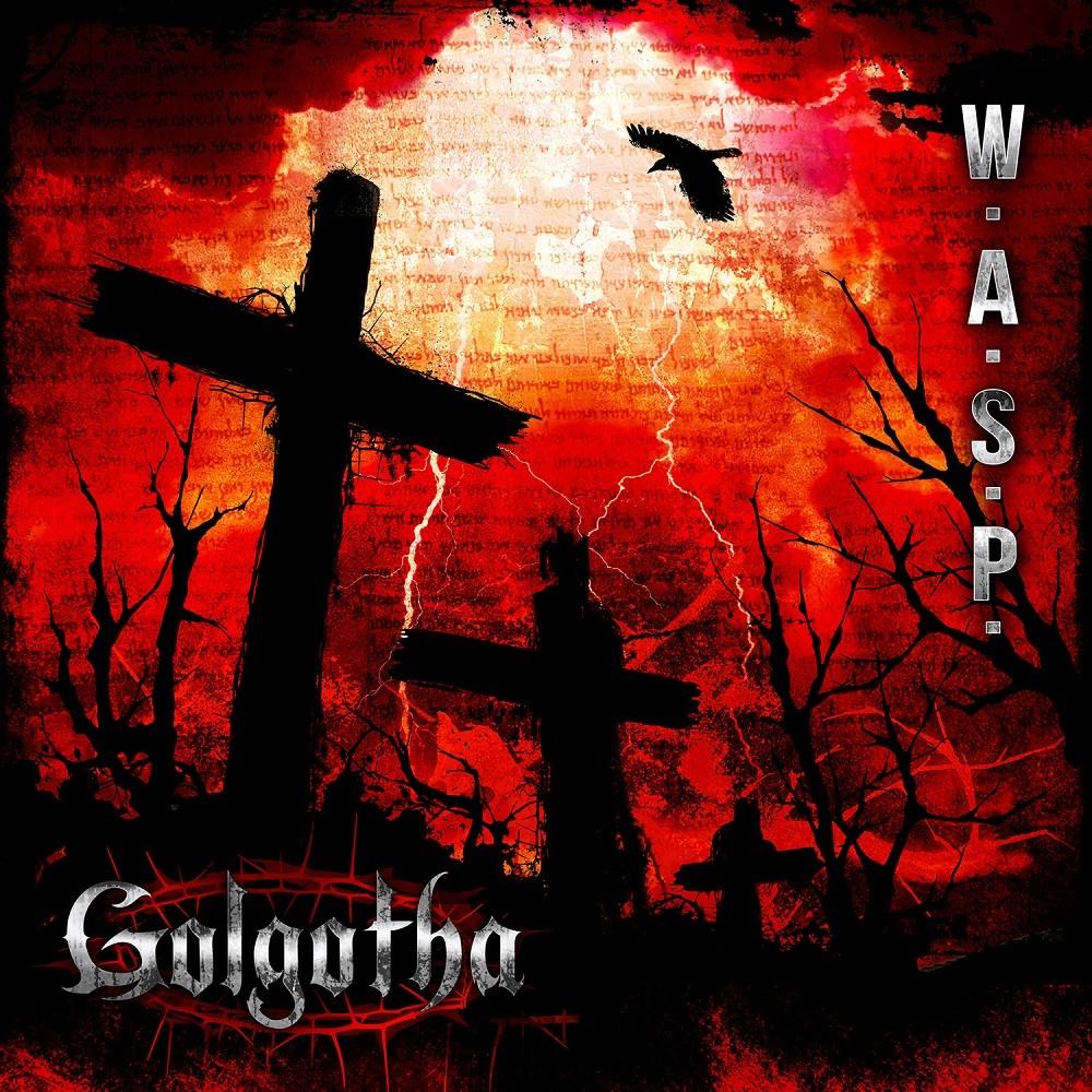 W.A.S.P. - Golgotha (2015) Cover
