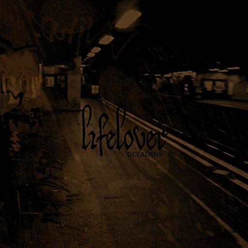 Lifelover - Dekadens 2009