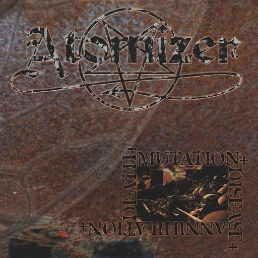 Atomizer - Death-Mutation-Disease-Annihilation 2002