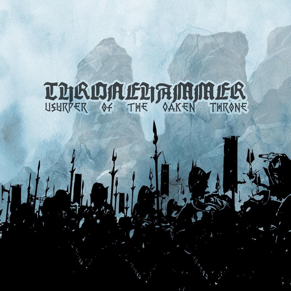 Thronehammer - Usurper of the Oaken Throne (2019) Cover