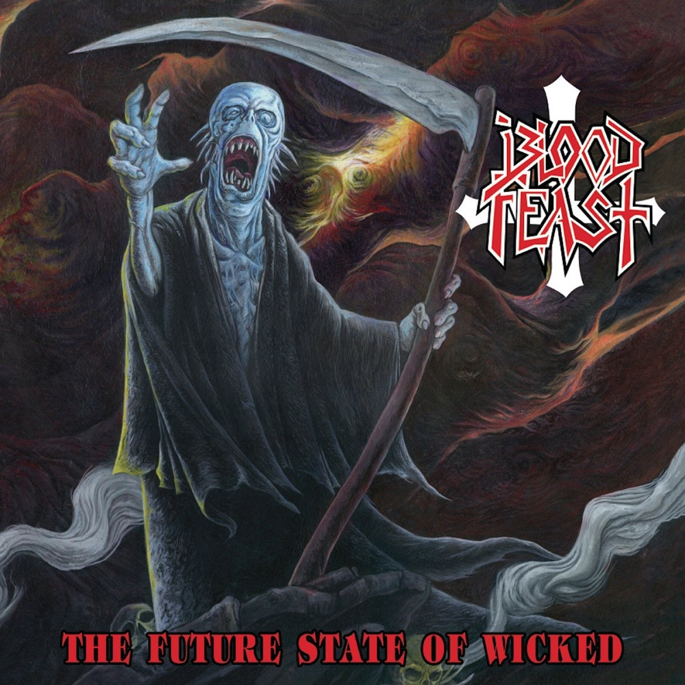 Blood Feast - The Future State of Wicked (2017) Cover