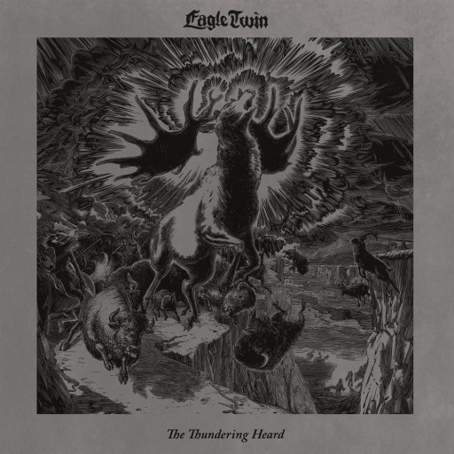 Eagle Twin - The Thundering Heard (Songs of Hoof and Horn) 2018