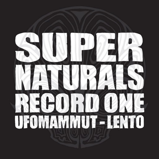 Ufomammut / Lento - Supernaturals - Record One 2007