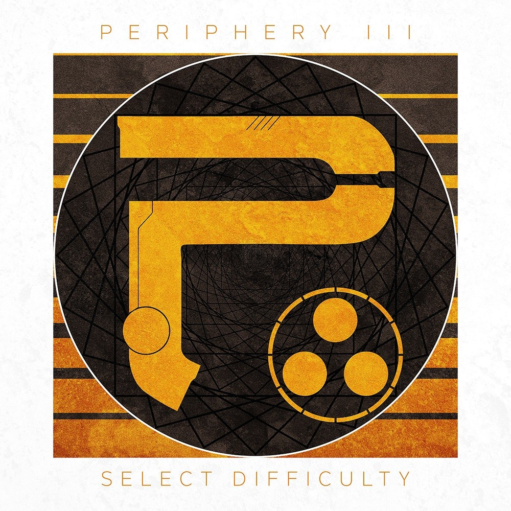 Periphery - Periphery III: Select Difficulty (2016) Cover