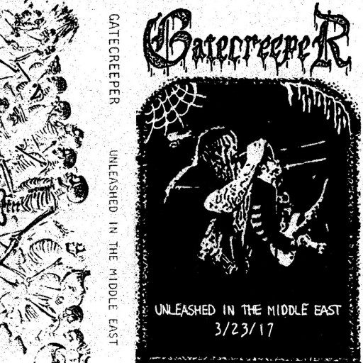 Gatecreeper - Unleashed in The Middle East 2017