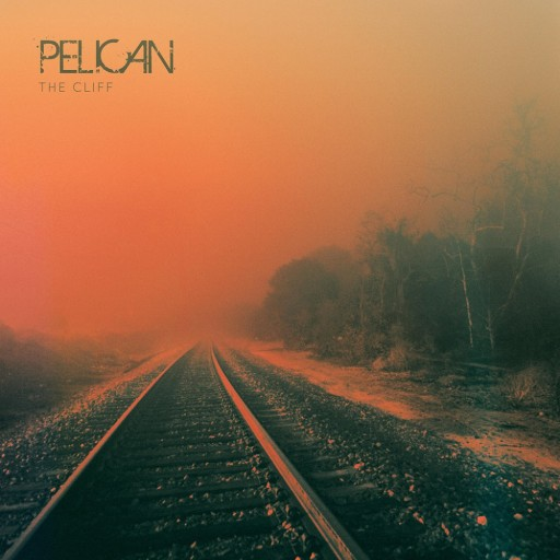 Pelican - The Cliff 2015