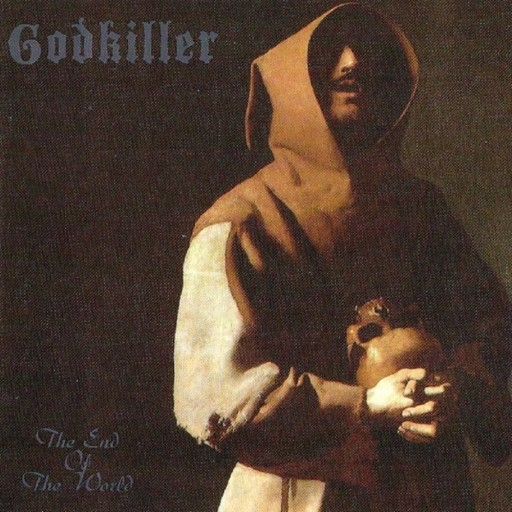 Godkiller - The End of the World 1998