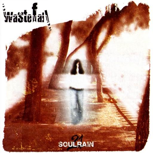 Wastefall - Soulrain 21 2004