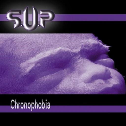 SUP - Chronophobia 1999