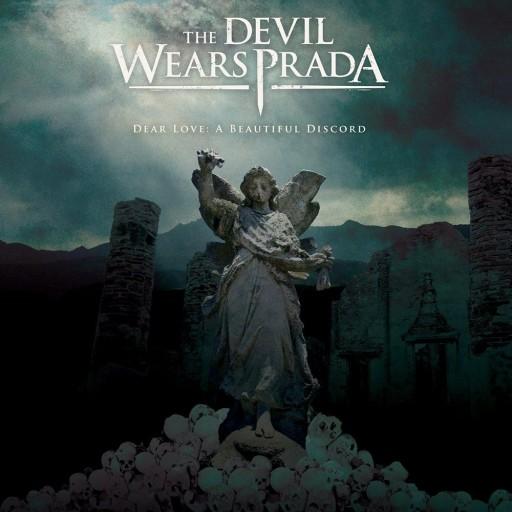 Devil Wears Prada, The - Dear Love: A Beautiful Discord 2006