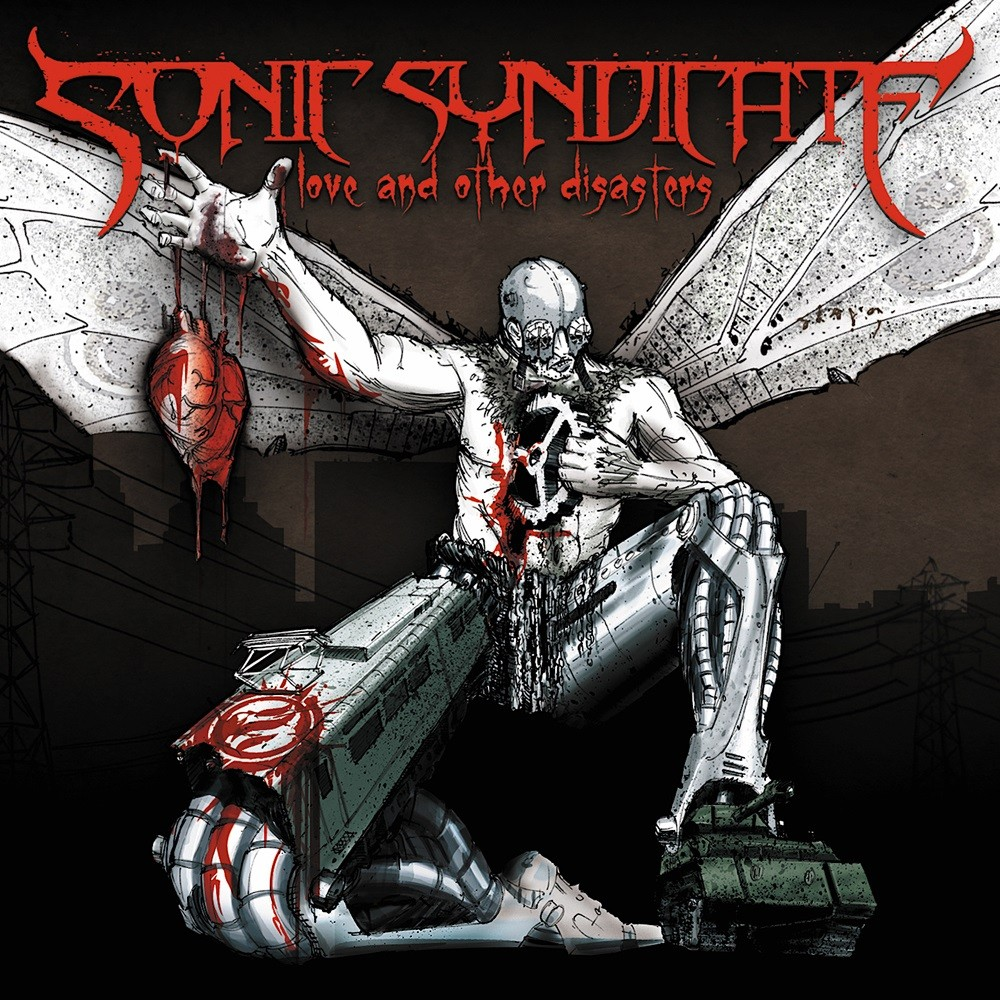 Sonic Syndicate - Love and Other Disasters (2008) Cover