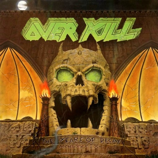Overkill - The Years of Decay 1989