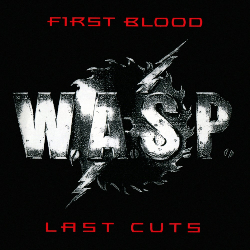 W.A.S.P. - First Blood... Last Cuts (1993) Cover