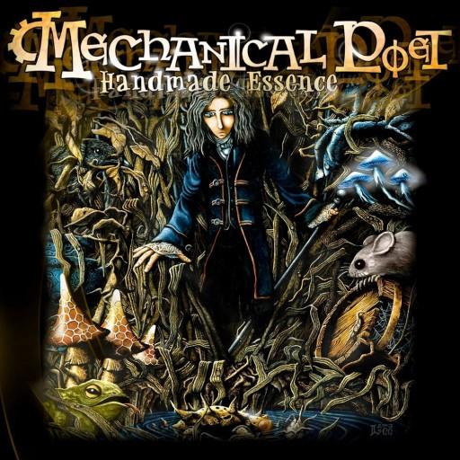 Mechanical Poet - Handmade Essence 2003