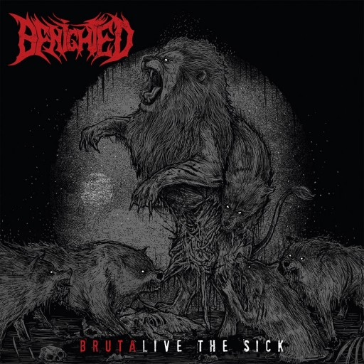Benighted - Brutalive the Sick 2015