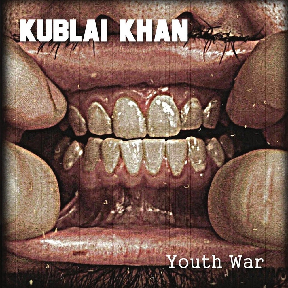 Kublai Khan TX - Youth War (2010) Cover