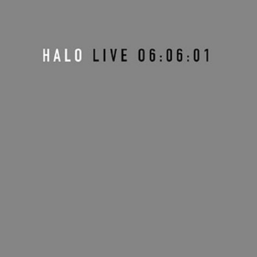 Halo - Live 06:06:01 2004