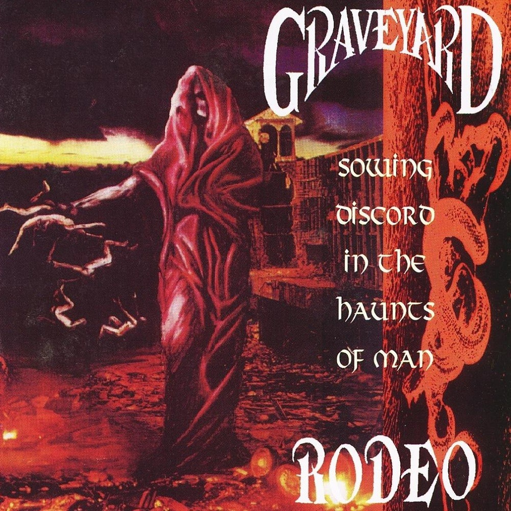 Graveyard Rodeo - Sowing Discord in the Haunts of Man (1993) Cover