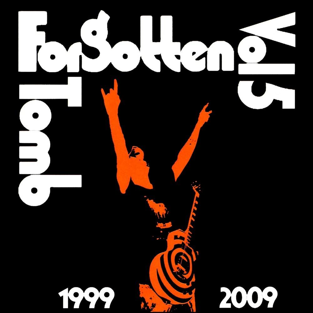 Forgotten Tomb - Vol. 5: 1999-2009 (2010) Cover