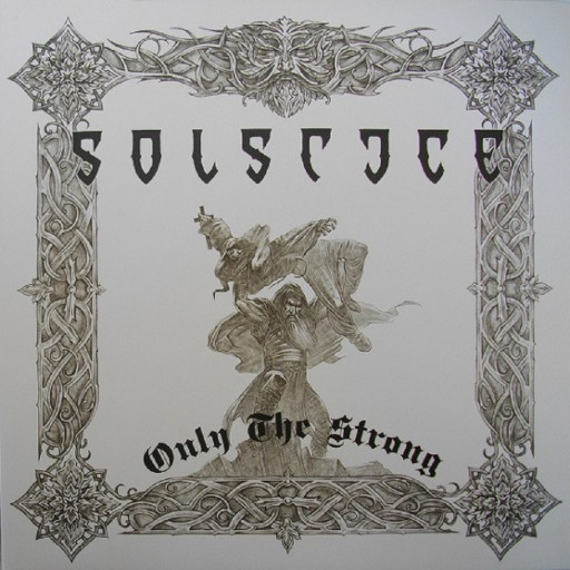 Solstice - Only the Strong 2008