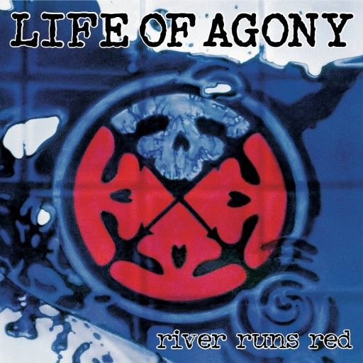 Life of Agony - River Runs Red 1993